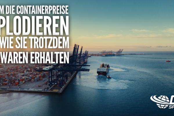 Containerpreise_explodieren_Seefracht_Import_ocs_spedition